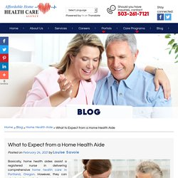 What to Expect from a Home Health Aide