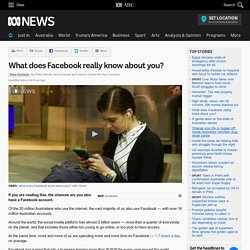 What does Facebook really know about you?