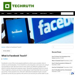 What Is Facebook Touch & How To Install It?