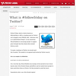 What is #followfriday on Twitter?