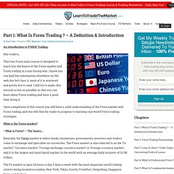 What Is Forex Trading ? - FOREX Trading » Learn To Trade