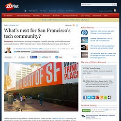 What's next for San Francisco's tech community?