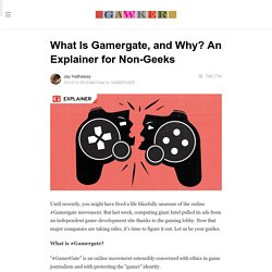 What Is Gamergate, and Why? An Explainer for Non-Geeks