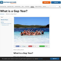 What is a Gap Year? - Gap Year