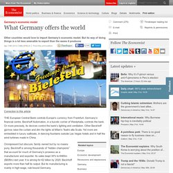 Germany's economic model: What Germany offers the world
