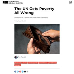 What the UN Gets Wrong About Poverty