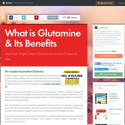 What is Glutamine & Its Benefits