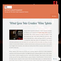 What Goes Into Creative Wine Labels