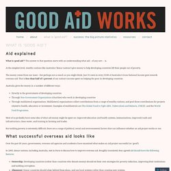 What is 'good aid'?