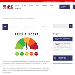 What is a good average Credit Score? - The USA Credit