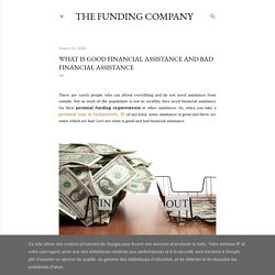What is Good Financial Assistance and Bad Financial Assistance