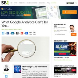 What Google Analytics Can't Tell You (And How to Get the Info You Need)
