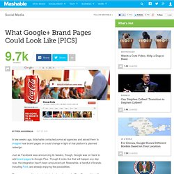 What Google+ Brand Pages Could Look Like [PICS]
