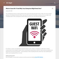 What Is Guest Wi-Fi And Why Your Enterprise Might Need One?