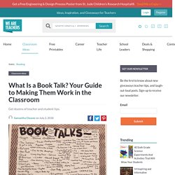What Is a Book Talk?: Your Guide to Making Them Work in the Classroom