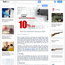 What Gun Accessories Should you Own?