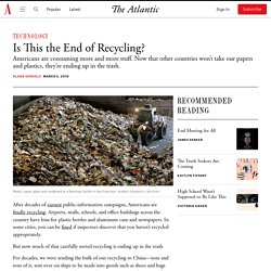 What Happens Now That China Won't Take U.S. Recycling