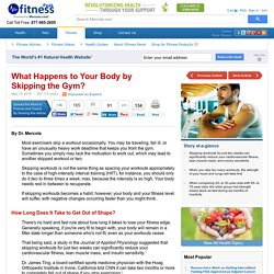 What Happens to Your Body by Skipping the Gym? — Exercise & Fitness for Seniors