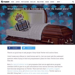 What happens to Twitter bots when their makers die