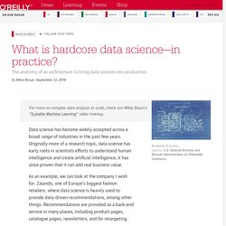 What is hardcore data science—in practice?