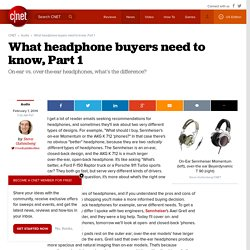 What headphone buyers need to know, Part 1