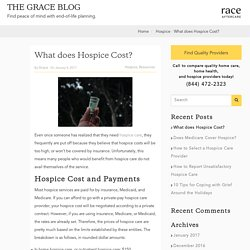 What does Hospice Cost? - Grace Resources