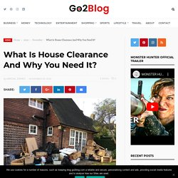 What Is House Clearance And Why You Need It?