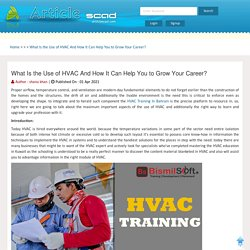 What Is the Use of HVAC And How It Can Help You to Grow Your Career?