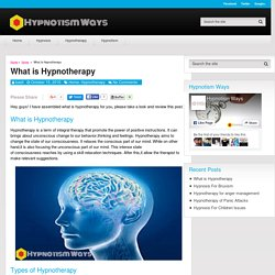 What is Hypnotherapy - Hypnotism Ways