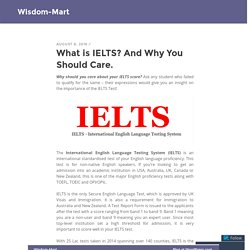 What is IELTS? And Why You Should Care.
