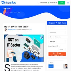 What is the impact of GST on IT Sector? - An Overview
