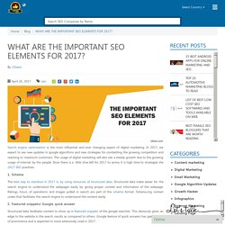 WHAT ARE THE IMPORTANT SEO ELEMENTS FOR 2017?