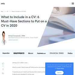 What to Include in a CV: 6 Must-Have Sections to Put on a CV in 2020