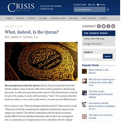 What, Indeed, Is the Quran?