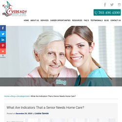 What Are Indicators That a Senior Needs Home Care?