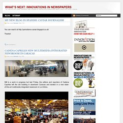 WHAT'S NEXT: INNOVATIONS IN NEWSPAPERS