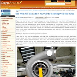 See What You Can Add in Your Car by Installing Pro Boost Turbo