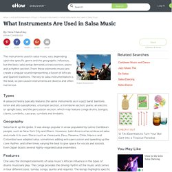 What Instruments Are Used in Salsa Music