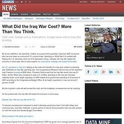 What Did the Iraq War Cost? More Than You Think.
