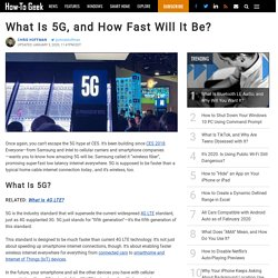 What Is 5G, and How Fast Will It Be?