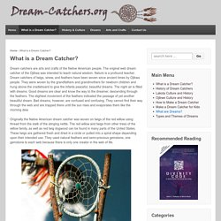 What is a Dream Catcher?