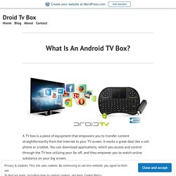 What Is An Android TV Box? – Droid Tv Box