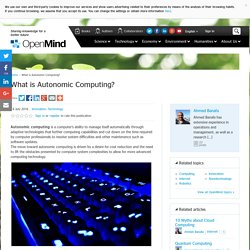 What is Autonomic Computing?