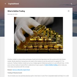 What is Bullion Trading