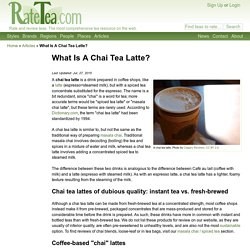 What Is A Chai Tea Latte?