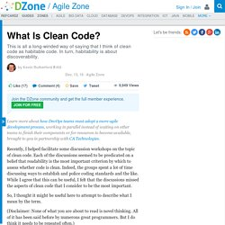 What Is Clean Code? - DZone Agile