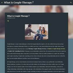 What Is Couple Therapy ?