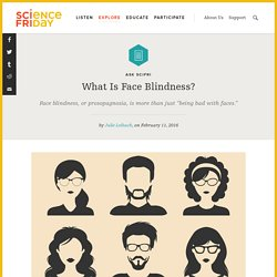 What Is Face Blindness?