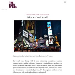 What Is a Good Brand?