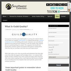 What Is Guild Quality?